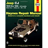 Jeep CJ 1949 thru 1986: All models (Haynes Repair Manual)