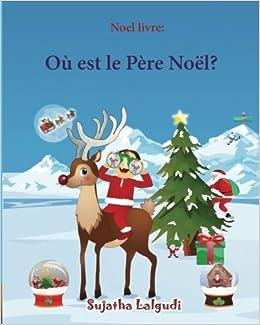 Livre Noel Enfant Noel livre: Où est le Père Noël (Noël pour enfants): Livres noel