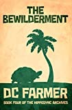 The Bewilderment: An Urban Fantasy Thriller laced with bone-dry humour. (The Hipposync Archives Book 4)