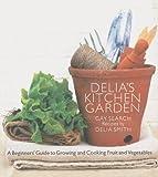 Delia's Kitchen Garden, Gay Search and Delia Smith, 0563521139