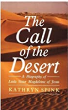 The Call of the Desert: Biography of Little…