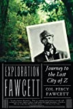 Front cover for the book Exploration Fawcett by Percy Harrison Fawcett