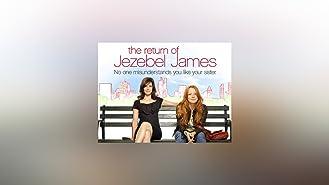 The Return of Jezebel James Season 1