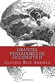 Grandes Pensadores de Occidente II, Claudia Ruiz Arriola, 1469991101