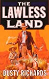 Lawless Land, Dusty Richards, 0312974108
