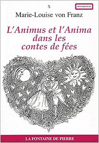 En ligne téléchargement L'Animus et l'anima dans les contes de fées pdf ebook