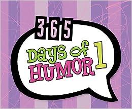 365 Days of Humor 1: (365 Days Perpetual Calendars)