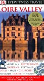 Loire Valley, Dorling Kindersley Publishing Staff, 0756626382