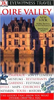 ?IBOOK? DK Eyewitness Travel Guide: Loire Valley. finance Derecho nosotros Founded further