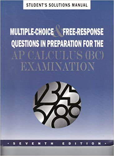 Multiple Choice amp FreeResponse Questions in Preparation for Ap Calculus Ab Examination