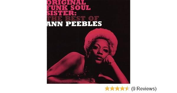 Original Funk Soul Sister: the Best of Ann Peebles