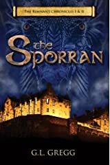 The Sporran: The Remnant Chronicles I & II Paperback