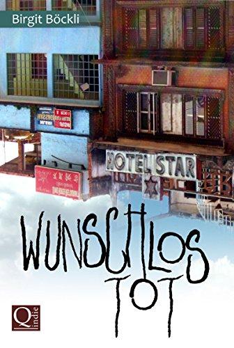 Wunschlos tot (German Edition)