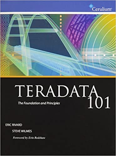 Teradata 101 - The Foundation and Principles