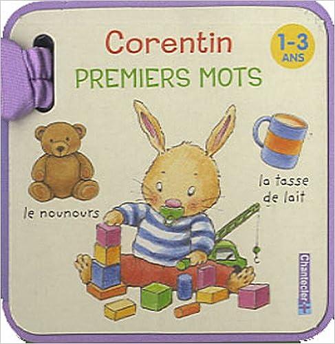 En ligne Premiers mots Corentin 1-3 ans pdf, epub ebook
