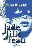 """Afficher """"Jade, fille de l'eau"""""""