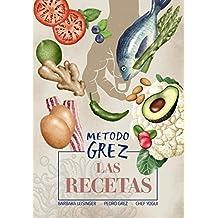 MÉTODO GREZ - Las recetas (Spanish Edition) - Kindle edition by ...