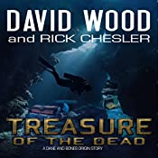 Treasure of the Dead: Dane Maddock Origins, Book 9 | David Wood, Rick Chesler
