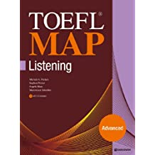 TOEFL MAP Listening Advanced: Your Guide to a Higher TOEFL iBT Score (w/ MP3)