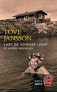 L'art de voyager léger et autres nouvelles par Tove Jansson