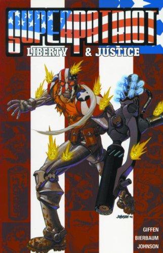Super-Patriot: Liberty and Justice