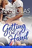 Download Getting Out of Hand (Sapphire Falls) in PDF ePUB Free Online