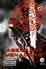 Rejected For Content 2:  Aberrant Menagerie: Aberrant Menagerie (Volume 2) Paperback