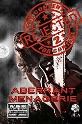 Rejected For Content 2:  Aberrant Menagerie: Aberrant Menagerie (Volume 2)
