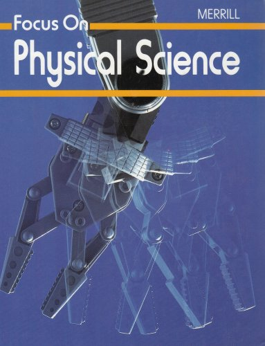 Download Focus on Physical Science (A Merrill science