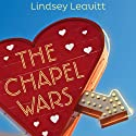 The Chapel Wars Audiobook by Lindsey Leavitt Narrated by Katie Flahive