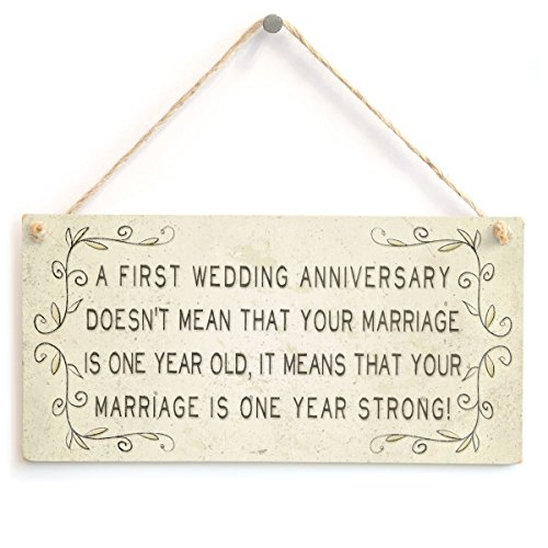 Meijiafei A First Wedding Anniversary Doesn't Mean That Your Marriage is one Year Old it Means That Your Marriage is one Year Strong  Beautiful Sign 10quotx5quot
