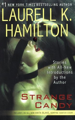 Strange Candy - Book  of the Anita Blake, Vampire Hunter