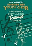 img - for Building the Youth Choir by John Yarrington (1990-01-01) book / textbook / text book
