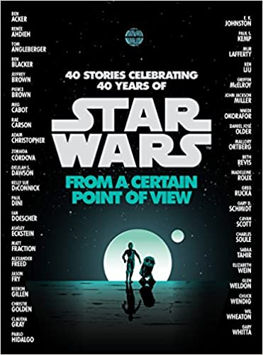 From a Certain Point of View (Star Wars): Renée Ahdieh, Meg ...