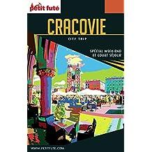 CRACOVIE CITY TRIP 2017 City trip Petit Futé (CityTrip) (French Edition)