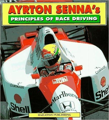 Ayrton Senna's Principles of Race Driving by Ayrton Senna (1993-10-24)