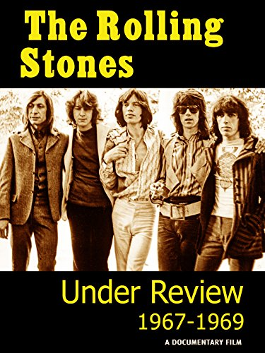 Rolling Stones - Under Review: 1967-1969
