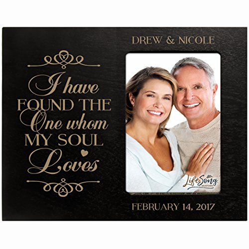 (LifeSong Milestones Personalized Valentine's Day Photo Frame Gift Custom Engraved Ideas for Couple I Have Found The One whom My Soul Loves Frame Holds 4 x 6 Picture (Black))