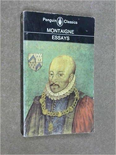 Michel De Montaigne Best Essays For College - image 7