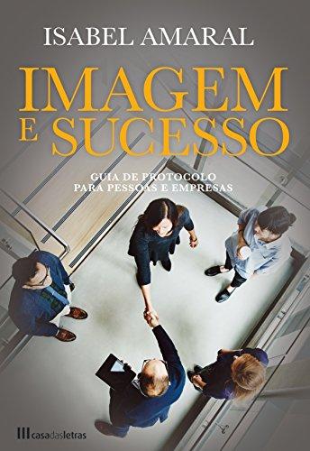Amazon.com: Imagem e Sucesso (Portuguese Edition) eBook ...