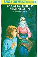 Nancy Drew 47: The Mysterious Mannequin (Nancy Drew Mysteries) Kindle Edition