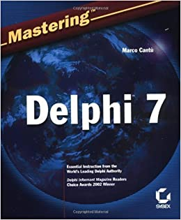 Book Mastering Delphi 7 by Cant? Marco published by John Wiley & Sons (2003)