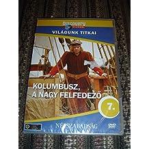 Discovery Channel, Columbus the Great Explorer / Kolumbusz, a nagy felfedezo / World Secret Series 7 / ENGLISH and Hungarian Sound Options