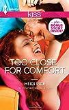 Too Close for Comfort, Heidi Rice, 0373207174