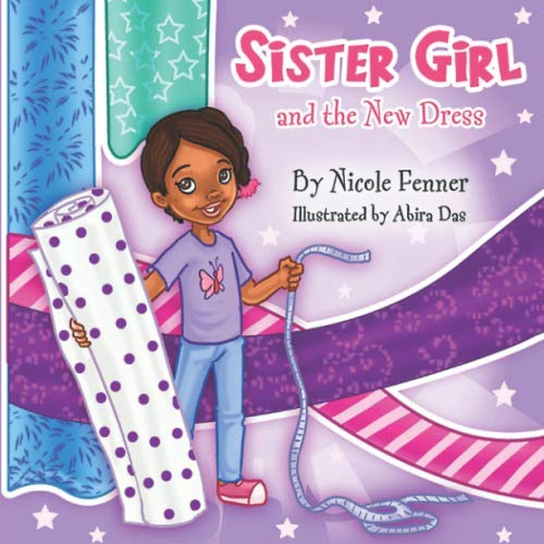 Sister Girl and the New Dress (The Sister Girl Collection)