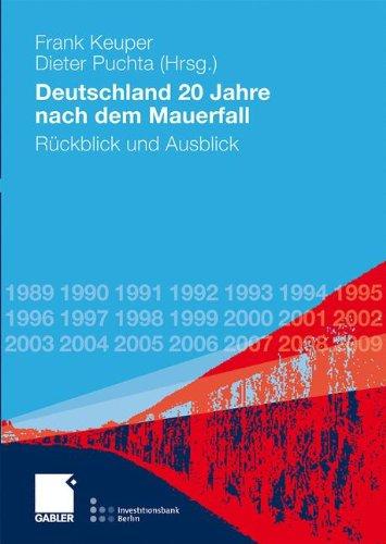 Deutschland 20 Jahre nach dem Mauerfall: Rückblick und Ausblick