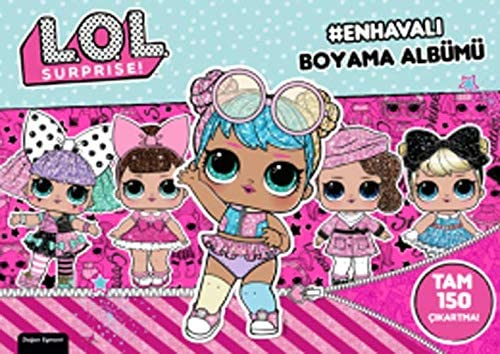 Lol Surprise En Havali Boyama Albumu Tam 150 Cikartma Kolektif