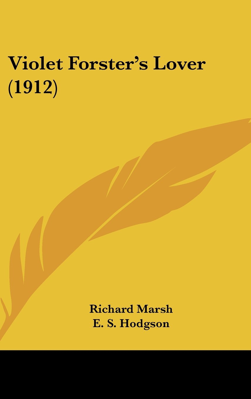 Download Violet Forster's Lover (1912) pdf