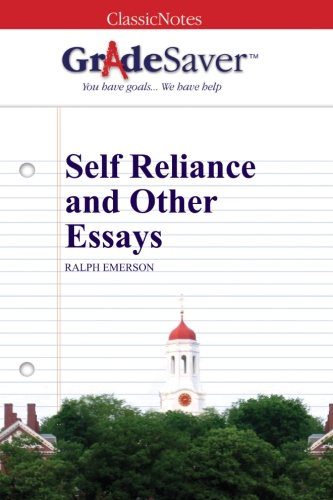 Self Reliance And Other Essays Selfreliance Summary And Analysis   Self Reliance And Other Essays Study Guide
