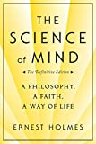 img - for The Science of Mind: A Philosophy, A Faith, A Way of Life book / textbook / text book